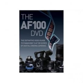 BG-AF101DVD The complete video guide to Panasonic's large-sensor AVCCAM camcorders!